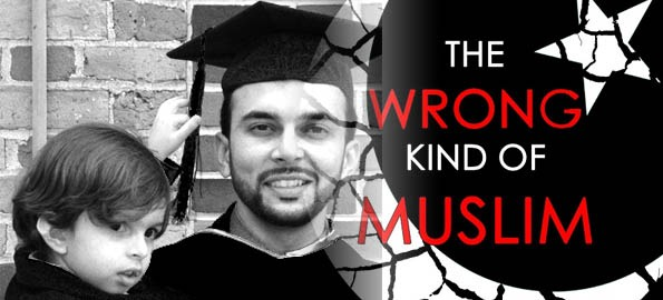 The Wrong Kind of Muslim: An Untold Story of Persecution