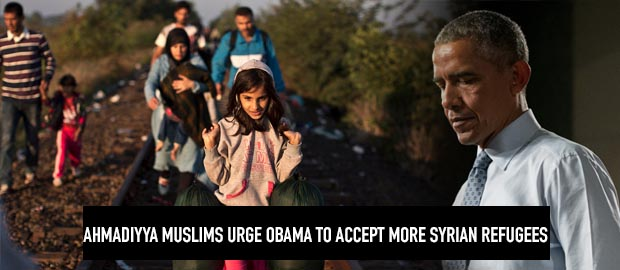 Ahmadiyya Muslim Community urges Obama to accept more Syrian refugees
