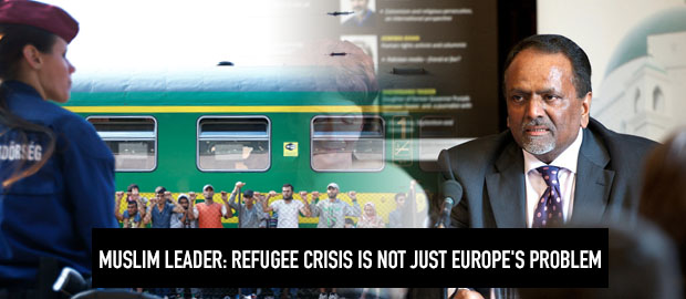 Muslim leader says Refugee crisis is not just Europe's problem