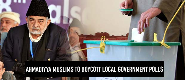 Persecuted Ahmadiyya Muslims to boycott local government polls