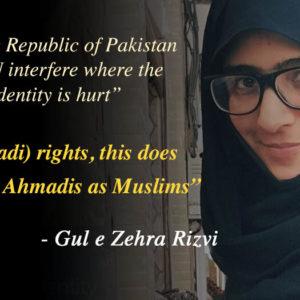 Shia rights activist Gul Zehra Rizvi opposes equal rights for Ahmadis
